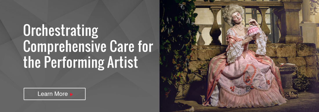 Orchestrating Comprehensive Care for the Performing Artist