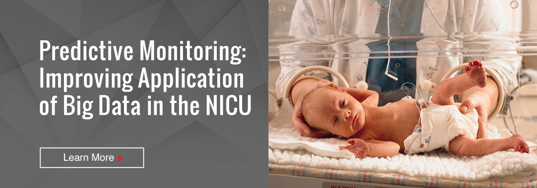 Predictive Monitoring: Improving Application of Big Data in the NICU