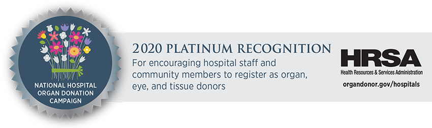 2018 HRSA Platinum recognition for encouraging hospital staff and community members to enroll in their state registry as organ, eye, and tissue donors