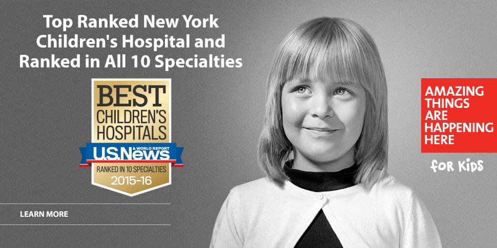 Top Ranked New York Children's Hospital and Ranked in All 10 Specialties