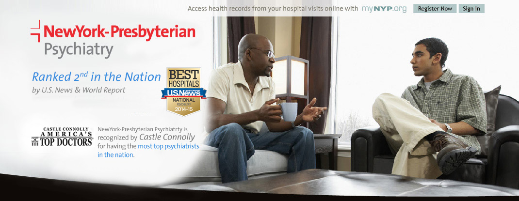 NewYork-Presbyterian Psychiatry, Rated among the top psychiatry programs in the nation by U.S. News and World Report. Access health records from your hospital visits online with mynyp.org