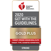 American Heart Association Get With The Guidelines® Stroke GOLD PLUS Honor Roll Elite and Target: Type 2 Diabetes Honor Roll 2020