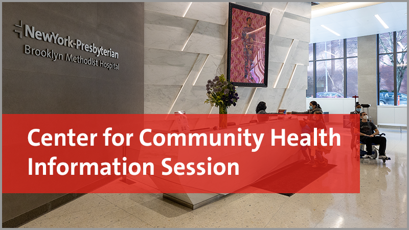 Center for Community Health Information Session